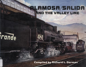 alamosa salida and the valley line