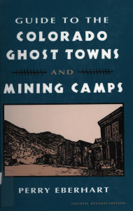 guide to colorado ghost towns